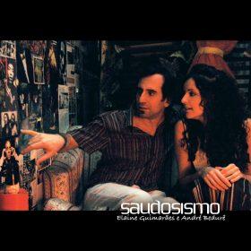 Andre Bedure e Elaine Guimaraes Saudosismo