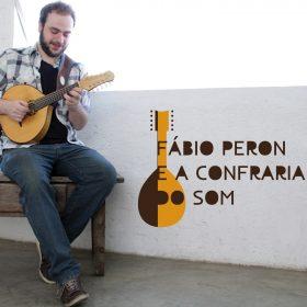 Fabio Peron e a Confraria do Som