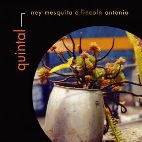 Ney Mesquita e Lincoln Antonio Quintal
