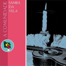 Samba da vela - Comunidade Samba da Vela